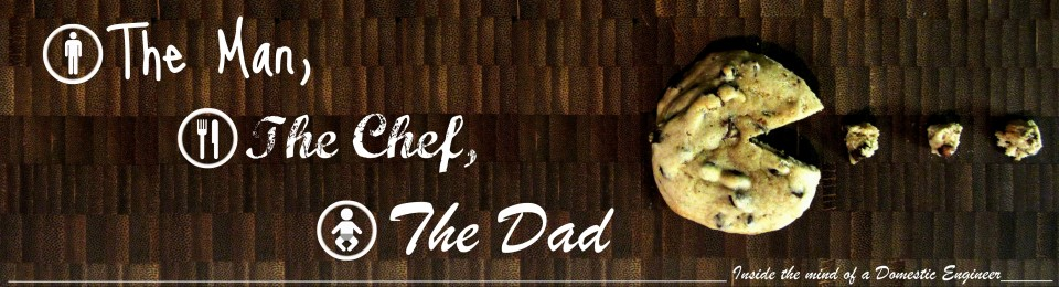 The Man, The Chef, The Dad